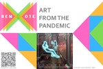Remote Art From The Pandemic Postcard by Creative Campus Gallery
