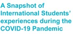 A Snapshot of International students' Experiences During the COVID-19 Pandemic by Sunand Sharma and Patrice Esson