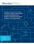 The Role of Faith Communities in Improving Supports to Reduce Loneliness and Social Isolation in Immigrants 65+ by Reshma Banu, Sirena Liladrie, and Behije Noka