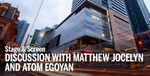 Stage & Screen at TIFF: Discussion with Matthew Jocelyn and Atom Egoyan by Sheridan Faculty of Animation, Arts & Design