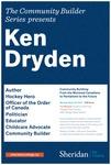 Community Builder Series: Ken Dryden