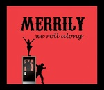 Merrily We Roll Along, April 9 – 20, 2013