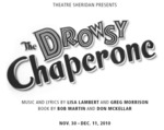 The Drowsy Chaperone, November 30 – December 11, 2010
