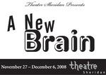 A New Brain, November 27 – December 6, 2008