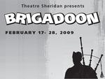 Brigadoon, February 17 – 28, 2009