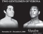 Two Gentlemen of Verona, November 25 – December 6, 2008