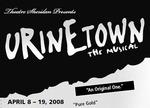 Urinetown, April 8 – 19, 2008