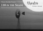 110 in the Shade, November 27 – December 8, 2007