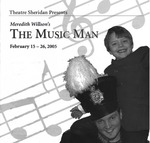 The Music Man, February 15 – 26, 2005