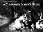 A Midsummer Night's Dream, April 14 – 23, 2005