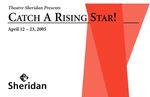 Catch a Rising Star, April 12 – 23, 2005