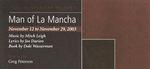 Man of La Mancha, November 12 – 29, 2003