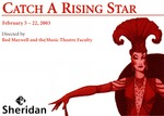 Catch a Rising Star, February 5 – 22, 2003
