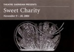 Sweet Charity, November 9 – 20, 2004 by Theatre Sheridan