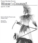 Where's Charley?, April 10 – 27, 2002 by Theatre Sheridan