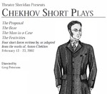 Chekhov Short Plays, February 13 – 23, 2002