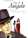 City of Angels, November 15 – December 2, 2000 by Theatre Sheridan