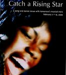 Catch a Rising Star, February 2 – 19, 2000