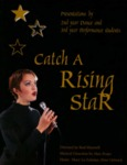 Catch a Rising Star, March 5 – 7, 1999 by Theatre Sheridan
