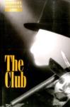 The Club, February 16 – 25, 1995