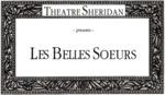Les Belles Soeurs, November 22 – December 1, 1990