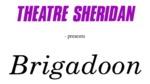 Brigadoon, February 8 – March 4, 1989