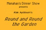 Round and Round The Garden, June 14 – July 27, 1985 by Theatre Sheridan