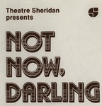 Not Now, Darling, January 26 – February 5, 1983