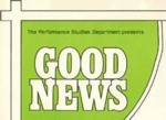 Good News, April 19 – 28, 1979