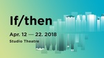 If/Then, April 12 – 22, 2018 by Theatre Sheridan