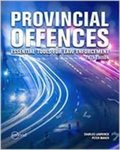 Provincial Offences: Essential Tools for Law Enforcement, 5th Edition