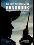 The Law Enforcement Handbook: Foundations, Skills, and Career Pathways