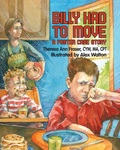 Billy had to Move by Theresa Fraser and Alex Walton