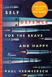 Self-Defence for the Brave and Happy by Paul Vermeersch