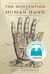 The Reinvention of the Human Hand by Paul Vermeersch