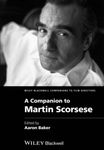 Martin Scorsese and the Music Documentary by Michael Brendan Baker