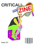 Criticali-Zine by Martin Gallagher and Robyn Miller